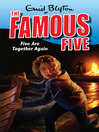 Five Are Together Again (eBook): Famous Five Series, Book 21